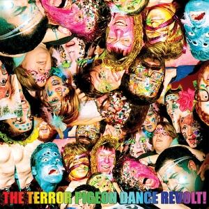 Vos derniers achats (vinyles, cds, digital, dvd...) - Page 5 The-terror-pigeon-dance-revolt